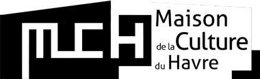 MCH | Association Maison de la Culture du Havre