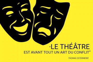 le théâtre est avant tout un art du conflit