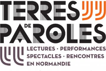 Venez découvrir le nouveau festival Terres de Paroles !