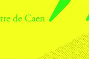 Théâtre de Caen, présentation de saison