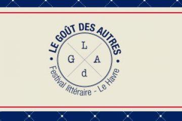 Du 19 au 22 janvier 2017, le festival Le Goût des Autres  aura pour thème Les littératures des nouveaux mondes.