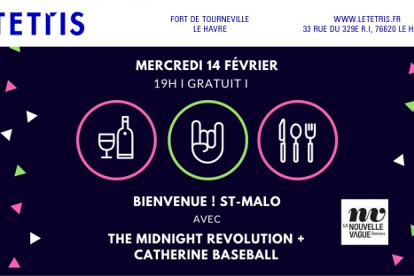 BIENVENUE ST-MALO avec THE MIDNIGHT REVOLUTION + CATHERINE BASEBALL