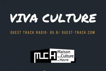 Viva Culture ! sur Ouest Track Radio.  La Rubrique des spectateurs, une année de radio à podcaster…