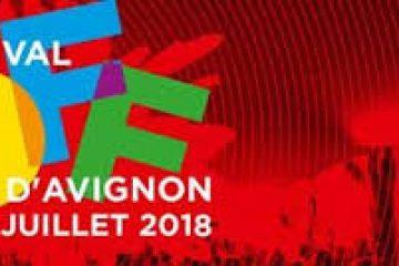 Festival Off d'Avignon 2018 | 72ème Edition »