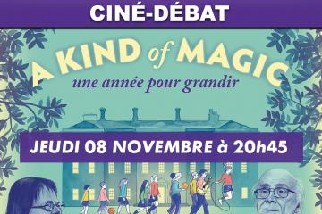 A Kind of magic – Une année pour grandir