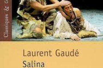 SALINA, LES TROIS EXILS Laurent Gaudé