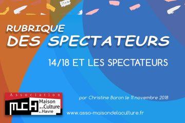 RUBRIQUE DES SPECTATEURS  14/18 et les spectateurs
