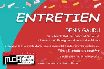 ENTRETIEN – Denis Gaudu, du GEM (groupe d'entraide mutuelle)
