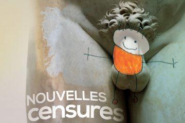 Nouvelles censures… et artistes sous pression