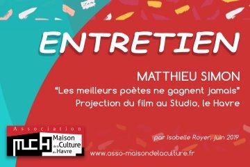 ENTRETIEN avec Matthieu Simon au Studio, le Havre