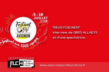 DEUX FOIS RIEN – Interview de GREG ALLAEYS et d'une spectatrice