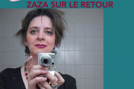 Zaza sur le retour
