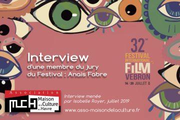 FESTIVAL DU FILM DE VEBRON – Anais Fabre, membre du jury