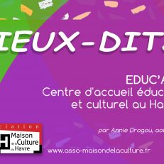 LIEUX DITS – Association Educ'ART