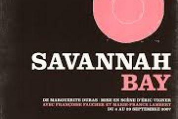 SAVANNAH BAY   de Marguerite Duras