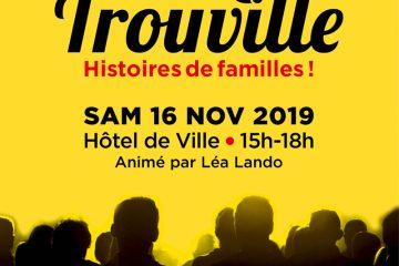 « Histoires de familles » 3ème édition du Talk@Trouville