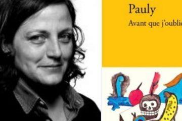 Le prix du livre Inter pour la romancière Anne Pauly  « Avant que j'oublie » (Verdier)