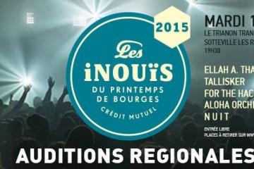 Les inouïs du Printemps de Bourges – Auditions en Haute-Normandie