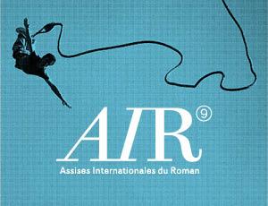 Assises internationales du roman du 25 au 31 mai Villa Gillet Lyon