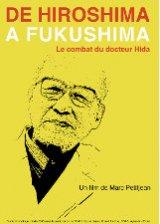 « De Hiroshima à Fukushima, le combat du docteur Hida », film documentaire de Marc Petitjean