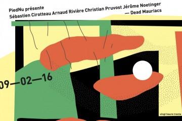 9 février, Piednu présente Cirotteau, Noetinger, Pruvost et Rivière