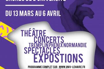 LE FESTIVAL DES TALENTS CACHÉS DE L'UNIVERSITÉ du 13 mars au 6 avril