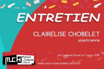 ENTRETIEN – Clairelise Chobelet