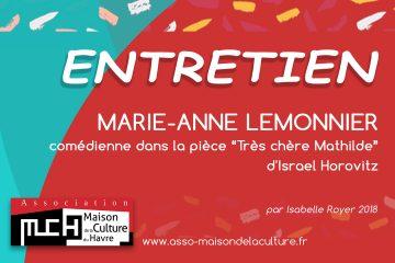ENTRETIEN – Marie-Anne Lemonier, comédienne
