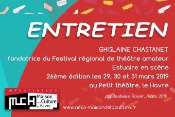 Entretien avec Ghislaine Chastanet – Estuaire en scène