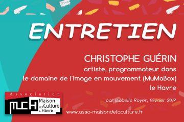 ENTRETIEN avec Christophe Guérin