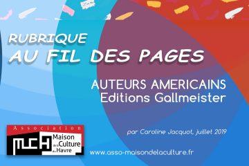 AU FIL DES PAGES – Auteurs américains – Editions Gallmeister