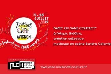 AVIGNON 2019 – Festival OFF – AVEC OU SANS CONTACT