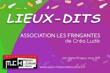 LIEUX-DITS – Association les Fringantes