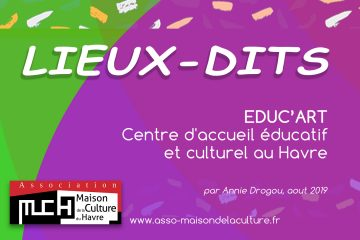 LIEUX DITS – Association Educ'ART