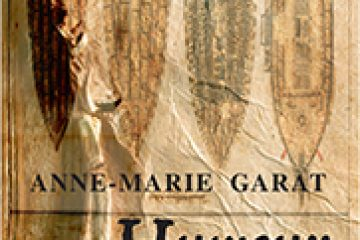 HUMEUR NOIRE – Anne -Marie Garat